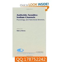 Amiloride-Sensitive Sodium Channels: Physiology and Func 价格:77.00