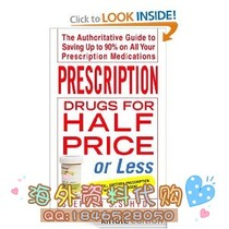 Prescription Drugs for Half Price or Less: The Aut 价格:10.00