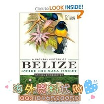 A Natural History of Belize (Corrie Herring Hooks Series 价格:14.00
