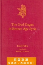 The God Dagan in Bronze Age Syria (Culture and History of th 价格:7.50