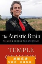 The Autistic Brain: Thinking Across the Spectrum-Temple Gran 价格:7.50
