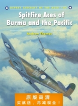 Spitfire Aces of Burma and the Pacific (Aircraft of the Aces 价格:7.50