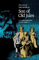 【预订】Son of Old Jules: Memoirs of Jules Sandoz, JR. 价格:173.00