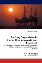【预订】Banking Supervision in Liberia: How Adequate and 价格:865.00
