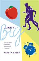 【预订】Lose It Big: Step-By-Step Health and Weight-Loss 价格:129.00