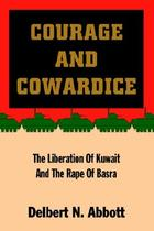 【预订】Courage and Cowardice: The Liberation of Kuwait and 价格:156.00