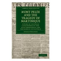 【预订】Mont Pel E and the Tragedy of Martinique: A Study of 价格:406.00