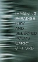 【预订】Imagining Paradise: New and Selected Poems 价格:265.00