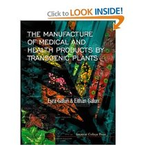 The Manufacture of Medical and Health Products by 价格:25.00