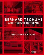 Architecture Concepts: Red is Not a Color /Bernard Tsc 价格:632.04