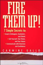 Fire Them Up!: 7 Simple Secrets to Inspire Colleagues, Custo 价格:190.80