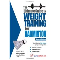 Ultimate Guide to Weight Training for Badminton/Robert G. Pr 价格:141.00