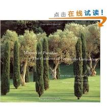[E]Mirrors of Paradise: The Gardens of Fernando Caruncho   G 价格:437.40