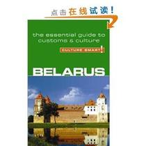 [E]Belarus - Culture Smart!: the essential guide to customs 价格:69.80
