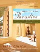 正品 Gringos in Paradise: An American Couple Builds Their 价格:158.00