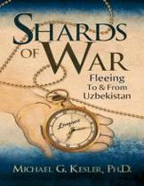 正品 Shards of War: Fleeing To & From Uzbekistan: Michael 价格:258.00