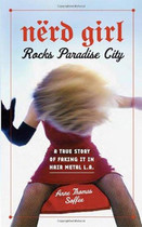 正版 Nerd Girl Rocks Paradise City: A True Story of Faking 价格:193.00
