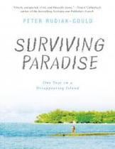 正版 Surviving Paradise: One Year on a Disappearing Island 价格:240.00