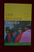 THE ECUADOR READER HISTORY CULTURE POLITICS 厄瓜多尔读者 价格:60.00