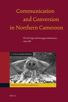Communication and Conversion in Northern Cameroon The Dii 价格:8.00