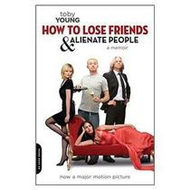 ☆正版☆How to Lose Friends and Alienate People: A Me☆包邮 价格:72.30