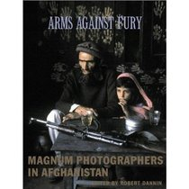 Arms Against Fury: Magnum Photographers in Afghanistan 价格:395.00