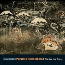 Gauguin Paradise Remembered:The Noa Print高更进口艺术画册 价格:330.00