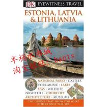 Estonia, Latvia & Lithuania/DK Eyewitness Travel /正版书籍 价格:108.50