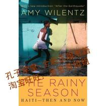 Rainy Season: Haiti-Then and Now/Amy Wilentz/正版书籍 价格:63.50
