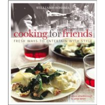 Williams-Sonoma Cooking for Friends: Fresh ways to entertain 价格:290.40