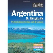 Time Out Argentina & Uruguay: Perfect Places to Stay, Eat & 价格:150.00