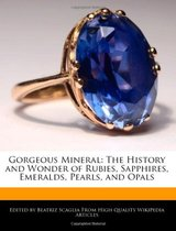 Gorgeous Mineral: The History and Wonder of Rubies, Sapphire 价格:140.40