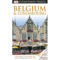 DK Eyewitness Travel Guide: Belgium and Luxembourg/Antony Ma 价格:184.80