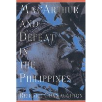 Macarthur and Defeat in the Philippines /Richard Conna 价格:147.60