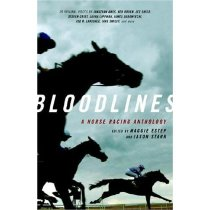 Bloodlines: A Horse Racing Anthology/Jason Starr (编者), Mag 价格:116.40