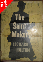 英文原版THE SAINT MAKER LEONARD HOLTON 价格:60.00