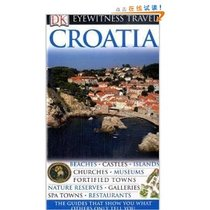 ☆喜欢书屋DK Eyewitness Travel Guide: Croatia /Le满29元包邮 价格:95.00
