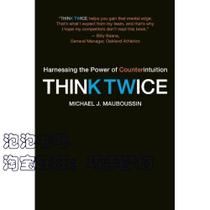 正版书★Think Twice/Michael J. Mauboussin 价格:97.50