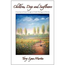 Children, Dogs and Sunflowers Terry Lynn Martin 价格:438.00