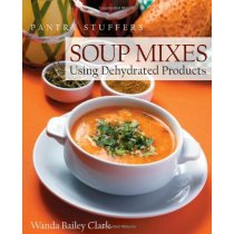 Pantry Stuffers Soup Mixes: Using Dehydrated Products Wanda 价格:204.00