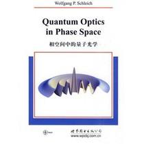 正版包邮☆相空间中的量子光学/[德]施莱希著 价格:77.30