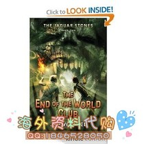 The Jaguar Stones Book Two: The End of the World Club 价格:8.00