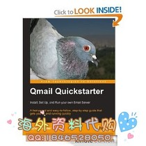 Qmail Quickstarter: Install Set Up and Run your own Em 价格:8.00