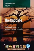 The Baobabs: Pachycauls of Africa Madagascar and Austra 价格:136.00