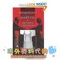 Memorials and Martyrs in Modern Lebanon (Public Cultures 价格:8.00