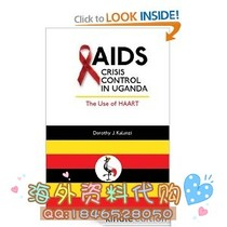 Aids Crisis Control in Uganda: The Use of HAART Student 价格:12.00