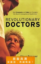 Revolutionary Doctors: How Venezuela and Cuba Are Changing t 价格:7.50