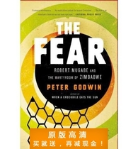 The Fear: Robert Mugabe and the Martyrdom of Zimbabwe-Peter 价格:7.50