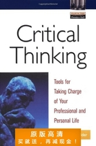 Critical Thinking: Tools for Taking Charge of Your Professio 价格:7.50