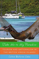 【预订】Take Me to My Paradise: Tourism and Nationalism in 价格:834.00